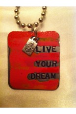 Kate Mesta Tag Necklace - Live Your Dream